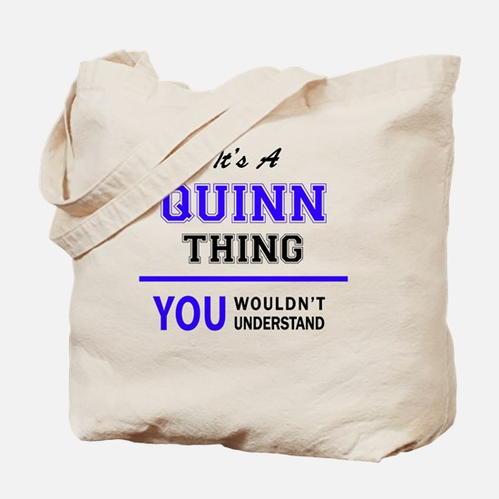 It's QUINN thing, you wouldn't understand Tote Bag