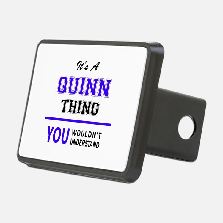 It's QUINN thing, you woul Hitch Cover
