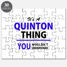 It's QUINTON thing, you wouldn't understand Puzzle