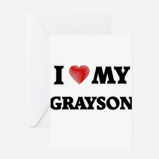 I love my Grayson Greeting Cards