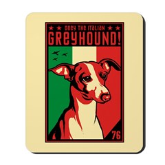 Obey the Italian Greyhound! Mousepad