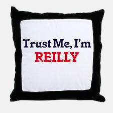 Trust Me, I'm Reilly Throw Pillow