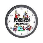 Dads Are Everyday Heroes Wall Clock