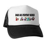 Dads Are Everyday Heroes Trucker Hat