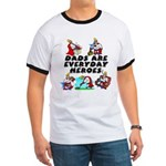 Dads Are Everyday Heroes Ringer T