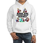 Dads Are Everyday Heroes Hooded Sweatshirt