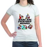Dads Are Everyday Heroes Jr. Ringer T-Shirt