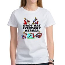 Dads Are Everyday Heroes Tee