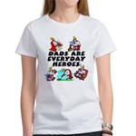 Dads Are Everyday Heroes Women's T-Shirt