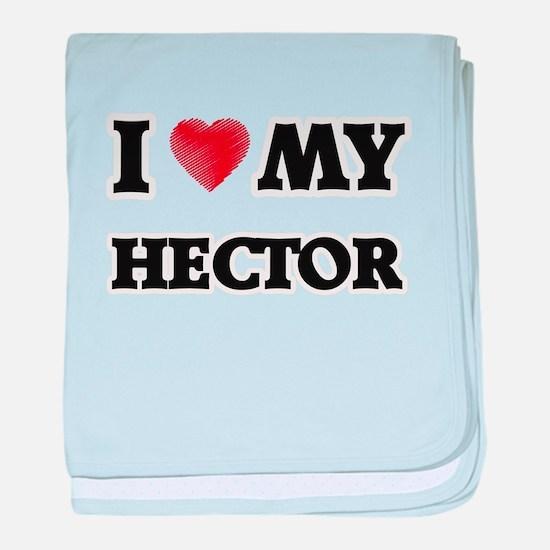 I love my Hector baby blanket