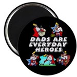 Dads Are Everyday Heroes Magnet