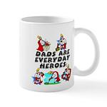 Dads Are Everyday Heroes Mug