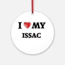 I love my Issac Round Ornament