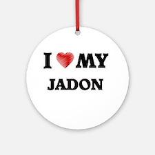 I love my Jadon Round Ornament