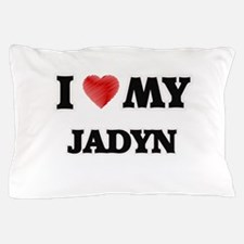 I love my Jadyn Pillow Case