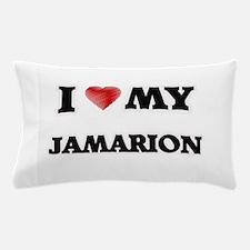 I love my Jamarion Pillow Case