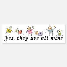All Mine (6 Kids) Bumper Bumper Stickers
