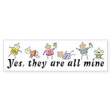 All Mine (6 Kids) Bumper Stickers