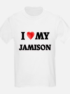 I love my Jamison T-Shirt