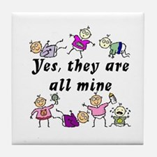 All Mine (7 Kids) Tile Coaster