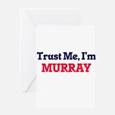 Trust Me, I'm Murray Greeting Cards