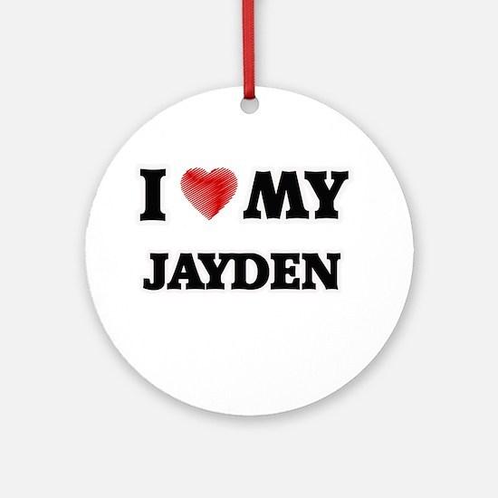I love my Jayden Round Ornament