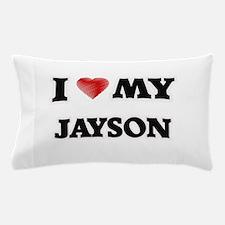 I love my Jayson Pillow Case