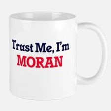 Trust Me, I'm Moran Mugs