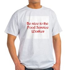 Food Service Worker T-Shirt