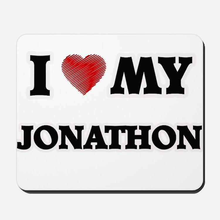 I love my Jonathon Mousepad