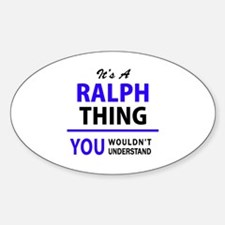 It's RALPH thing, you wouldn't understand Decal
