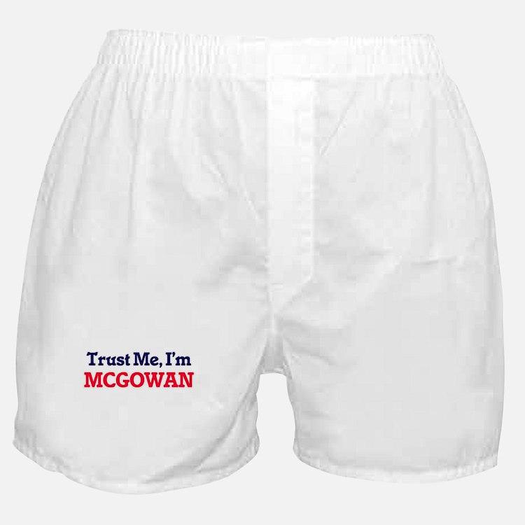 Trust Me, I'm Mcgowan Boxer Shorts