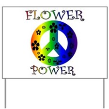 Flower Power Baby! Yard Sign