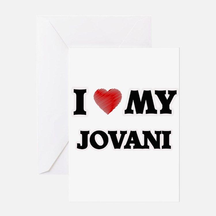 I love my Jovani Greeting Cards