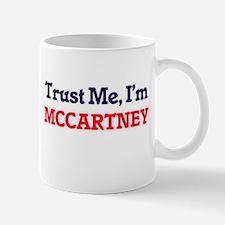 Trust Me, I'm Mccartney Mugs
