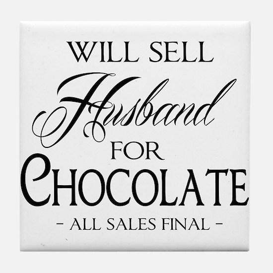 Husband for Chocolate Tile Coaster
