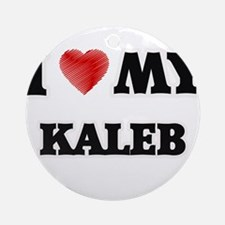 I love my Kaleb Round Ornament