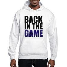 Back in the Game Hoodie Sweatshirt