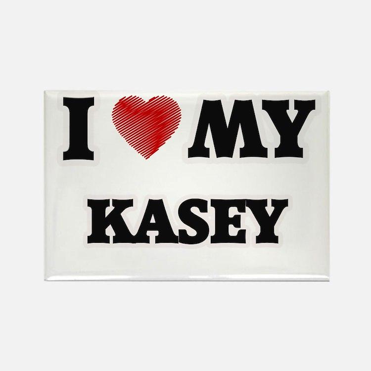 I love my Kasey Magnets