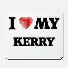 I love my Kerry Mousepad
