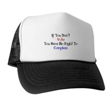 No Right To Complain Trucker Hat
