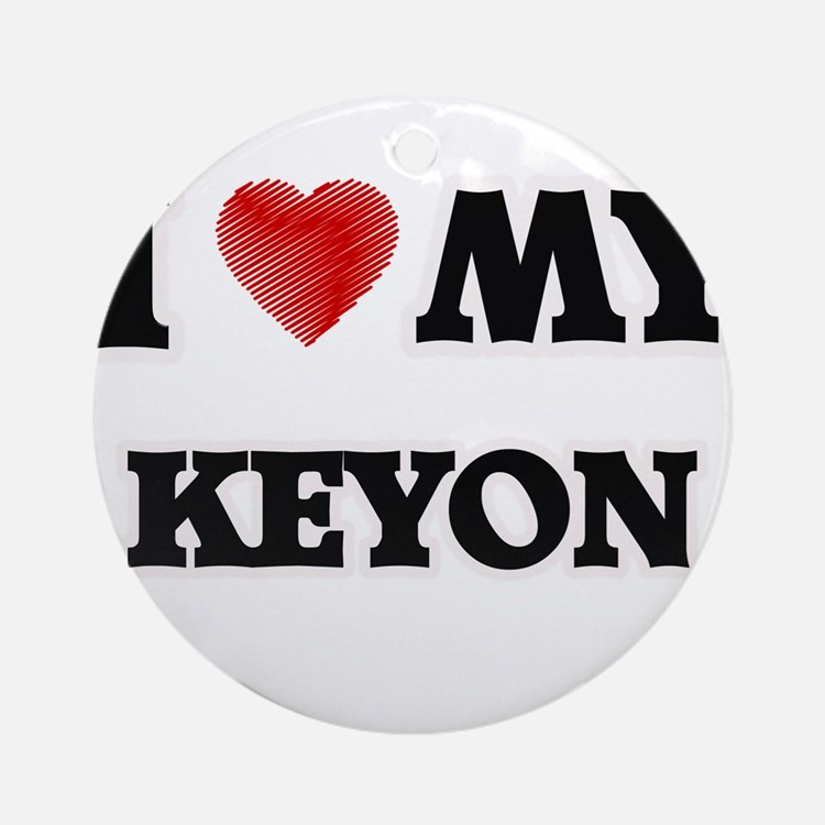 I love my Keyon Round Ornament