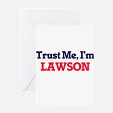 Trust Me, I'm Lawson Greeting Cards