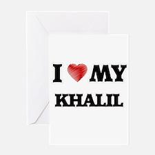 I love my Khalil Greeting Cards