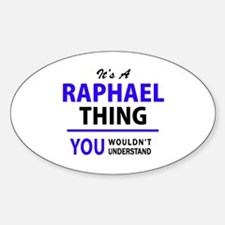 It's RAPHAEL thing, you wouldn't understan Decal