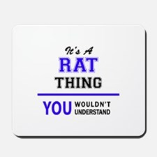It's RAT thing, you wouldn't understand Mousepad