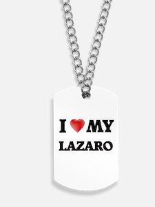 I love my Lazaro Dog Tags