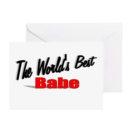 """""""The World's Best Babe"""" Greeting Cards (Pk of 10)"""