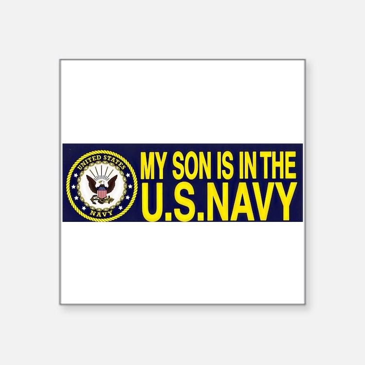 My Son Is In The U.S. Navy Sticker