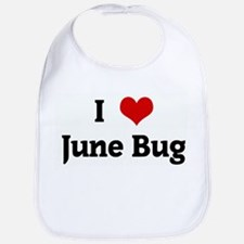 I Love June Bug Bib